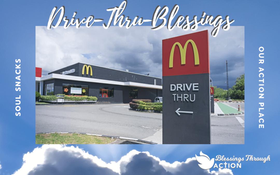 Drive-Thru Blessings