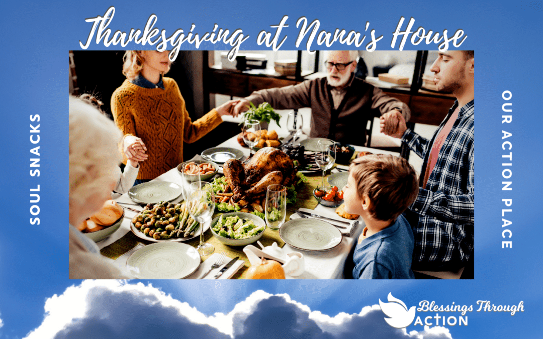Thanksgiving at Nana's House | Pass the Sweet Rolls, Not Discourse